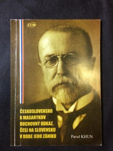 náhled knihy - Československo a Masarykov duchovní odkaz, Češi na Slovensku v dobe jeho zániku