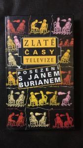 náhled knihy - Zlaté časy televize posezení s Janem Burianem (1996)