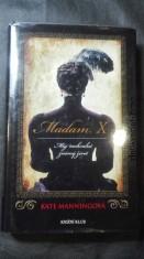náhled knihy - Madam X: můj nechvalně známý život