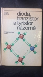 náhled knihy - Dioda, tranzistor a tyristor názorně