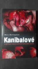 náhled knihy - Kanibalové: životní osudy neblaze proslulých kanibalských zabijáků