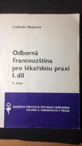 náhled knihy - Odborná francouzština pro lékařskou praxi 1. díl 2.část