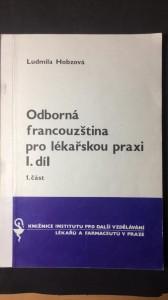 náhled knihy - Odborná francouzština pro lékařskou praxi 1. díl 1. část