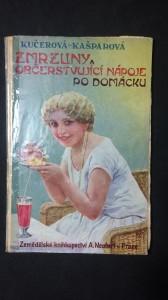 náhled knihy - Zmrzliny a občerstvující nápoje po domácku