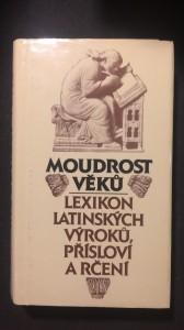 náhled knihy - Moudrost věků, lexikon latinských výroků, přísloví a čtení
