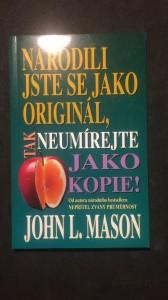 náhled knihy - Narodili jste se jako originál, tak neumírejte jako kopie