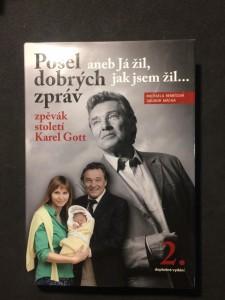 náhled knihy - Posel dobrých zpráv aneb Já žil, jak jsem žil... zpěvák století Karel Gott