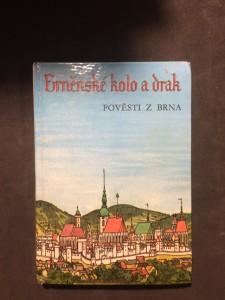 náhled knihy - Brněnské kolo a drak pověsti z Brna