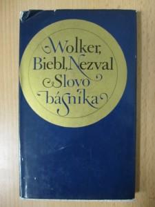 náhled knihy - Slovo básníka : Wolker, Biebl, Nezval