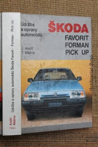 náhled knihy - Údržba a opravy automobilů Škoda Favorit, Forman, Pick up : Komfort, Sport line, Marathon, Prima, Excellent, Silver line, Black line