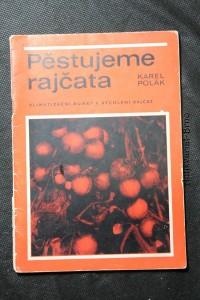 náhled knihy - Pěstujeme rajčata : Klimatizační buňky k rychlení rajčat