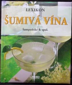 náhled knihy - Šumivá vína : šampaňské a spol.