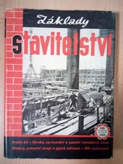 náhled knihy - Základy stavitelství : Druhý díl : Staviva a stavební stroje