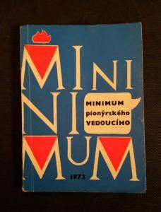 náhled knihy - Minimum pionýrského vedoucího : příručka k přípravě začínajících ved. oddílů PO SSM [Pionýrská organ. Socialist. svazu mládeže]