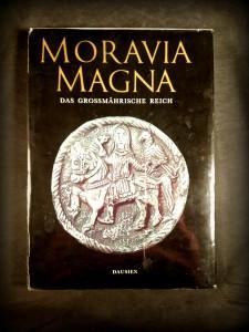 náhled knihy - Moravia Magna : Das Grossmährische Reich und seine Kunst