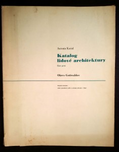 náhled knihy - Katalog lidové architektury. Část 1, Okres Gottwaldov