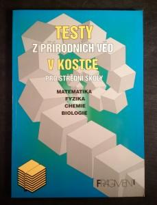 náhled knihy - Testy z přírodních věd : matematika, fyzika, chemie, biologie