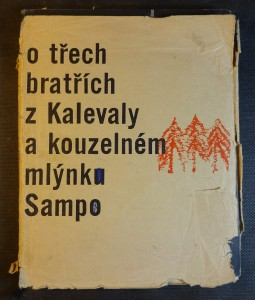 náhled knihy - O třech bratřích z Kalevaly a kouzelném mlýnku Sampo