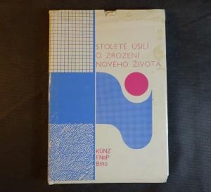 náhled knihy - Stoleté úsilí o zrození nového života : 1888-1988