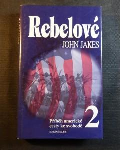 náhled knihy - Příběh americké cesty ke svobodě. 2, Rebelové