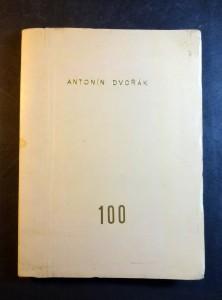 náhled knihy - Antonín Dvořák - 100 Sborník k oslavě stoletých narozenin Antonína Dvořáka