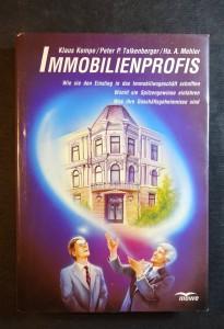 náhled knihy - Immobilienprofis: Wie sie den Einstieg in das Immobiliengeschäft schafften. Womit sie Spitzengewinne einfahren. Was ihre Geschäftsgeheimnisse sind
