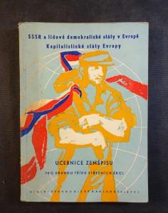 náhled knihy - SSSR a lidově demokratické státy v Evropě : kapitalistické státy Evropy : učebnice zeměpisu pro 2. tř. stř. škol