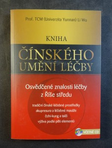 náhled knihy - Kniha čínského umění léčby : osvědčené znalosti léčby z Říše středu