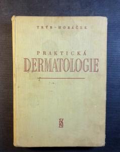 náhled knihy - Praktická dermatologie : [celost. vysokoškolská učebnice]