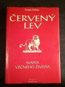 náhled knihy - Červený lev : nápoj věčného života : mystický román