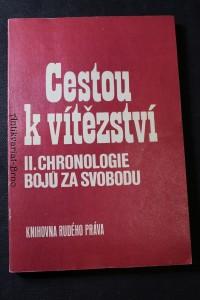 náhled knihy - Cestou k vítězství. II., Chronologie bojů za svobodu Chronologie bojů za svobod