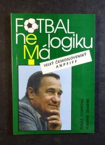 náhled knihy - Fotbal nemá logiku