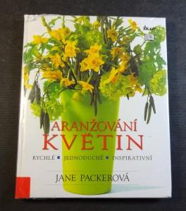 náhled knihy - Aranžování květin : [rychlé, jednoduché, inspirativní]