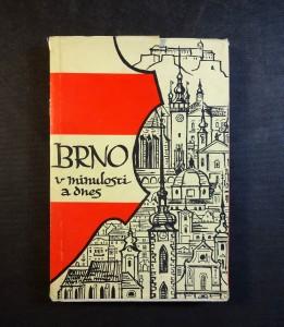 náhled knihy - Brno v minulosti a dnes - sborník příspěvků k dějinám a výstavbě Brna