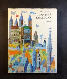 náhled knihy - Dunajská královna : bratislavské báje, pověsti a historické obrázky