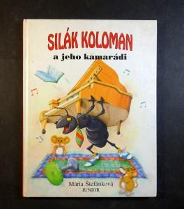 náhled knihy - Silák Koloman a jeho kamarádi