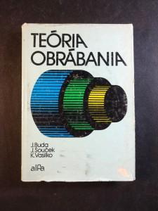 náhled knihy - Teória obrábania : vysokoškolská učebnica pre strojnícke fakulty vysokých škôl