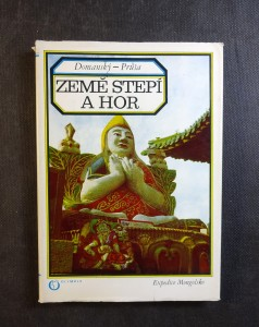 náhled knihy - Země stepí a hor : kronika expedice Mongolsko