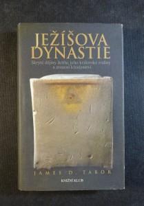 náhled knihy - Ježíšova dynastie : skryté dějiny Ježíše, jeho královské rodiny a zrození křesťanství