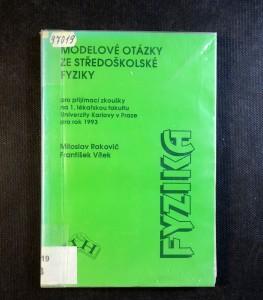 náhled knihy - Modelové otázky ze středoškolské fyziky : pro přijímací zkoušky na 1. lékařskou fakultu Univerzity Karlovy v Praze pro rok 1993