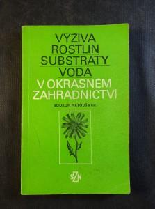 náhled knihy - Výživa rostlin, substráty, voda v okrasném zahradnictví