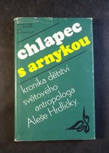 náhled knihy - Chlapec s arnykou : kronika dětství světového antropologa Dr. Aleše Hrdličky