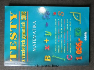 náhled knihy - Testy z víceletých gymnázií 2002. Matematika