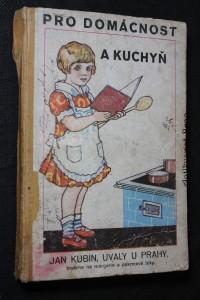 náhled knihy - Úsporné kuchyňské předpisy pro praktické používání našeho umělého tuku margarinu. Různé rady a pokyny pro domácnost.