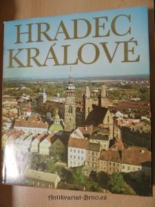 náhled knihy - Hradec Králové : k sedmsetpadesátému výročí založení města a třicátému výročí osvobození Sovětskou armádou v roce MCMLXXV