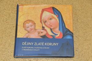 náhled knihy - Dějiny Zlaté Koruny : Zlatá Koruna, Plešovice a Rájov v proměnách staletí
