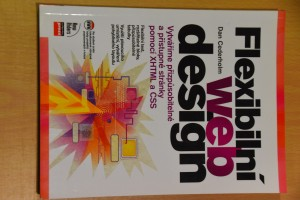náhled knihy - Flexibilní webdesign : vytváříme přizpůsobitelné a přístupné stránky pomocí XHTML a CSS