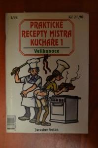 náhled knihy - Praktické recepty mistra kuchaře 1 : Velikonoce
