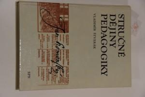 náhled knihy - Stručné dějiny pedagogiky : příručka pro studenty vys. škol připravujících učitele