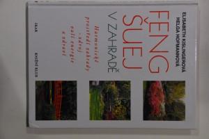 náhled knihy - Feng-šuej v zahradě : harmonické prostředí zahrady - zdroj vaší energie a zdraví